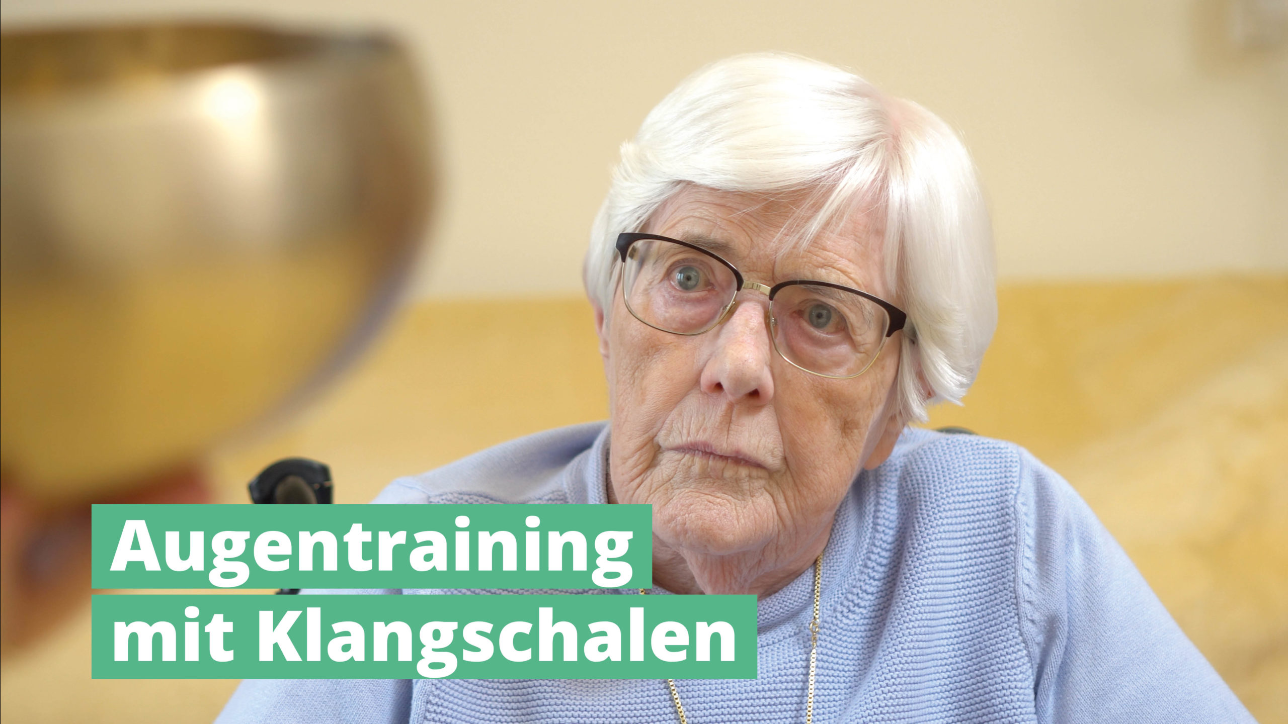 Augentraining mit PeterHess Klangschalen Wir Sind Altenpflege
