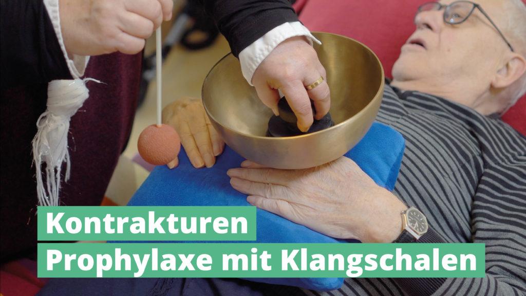 Kontrakturen Prophylaxe mit PeterHess Klangschalen Wir Sind Altenpflege