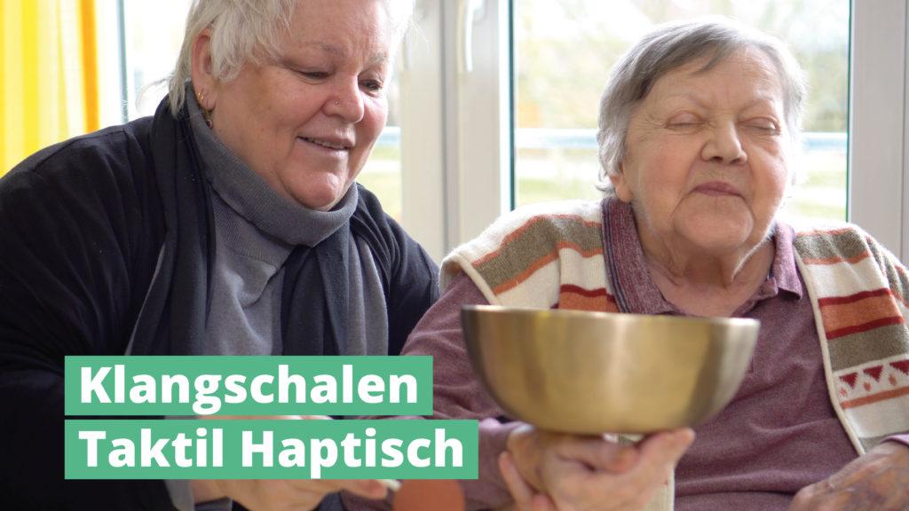 PeterHess Klangschalen Taktil Haptisch Begreifen Wir Sind Altenpflege
